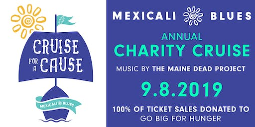 Mexicali Blues Cruise for a Cause w/ The Maine Dead Project