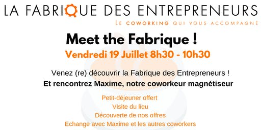 """Meet the Fabrique """"spécial été"""""""