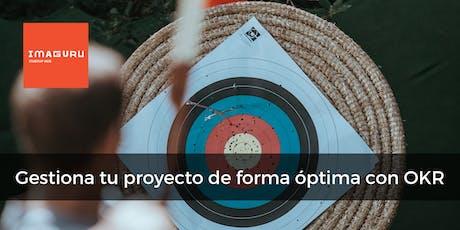 Gestiona tu proyecto de forma óptima con OKR (en español) entradas