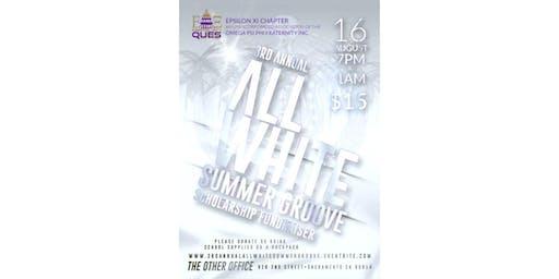ΩΨΦ 3RD ANNUAL ALL WHITE SUMMER GROOVE