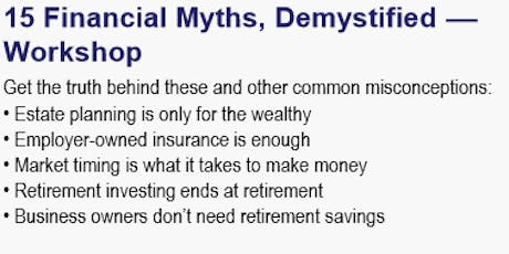 Free Financial Seminar: Educating on Common Misconceptions! tickets