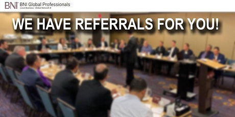 BNI Global Professionals - Weekly Networking Referral Meeting tickets