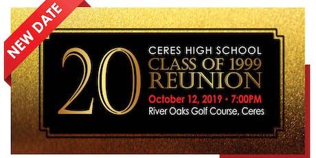 Ceres High Class of '99 Reunion Celebration tickets