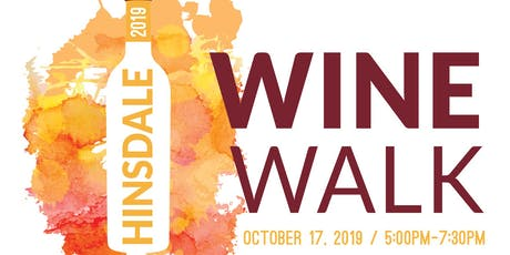 1st Annual Hinsdale Wine Walk tickets