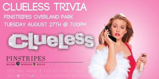 Clueless Trivia at Pinstripes Overland Park