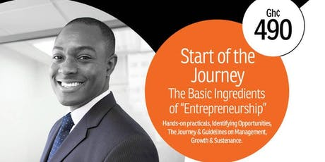"Start of the Journey – The Basic Ingredients of ""Entrepreneurship"" tickets"