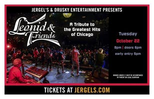 *Leonid & Friends - A Tribute to the Greatest Hits of Chicago