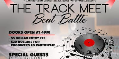 ThaAntidote.com, Urban Flosarus Presents, Rouge Factory Media - The Track Meet Beat Battle