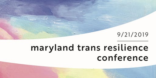 The Maryland Trans Resilience Conference