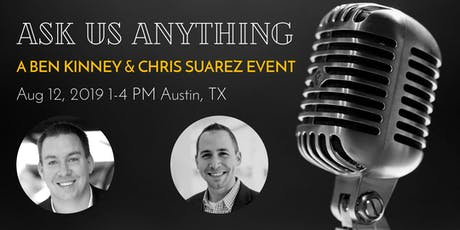 Ask Us Anything with Chris Suarez & Ben Kinney tickets