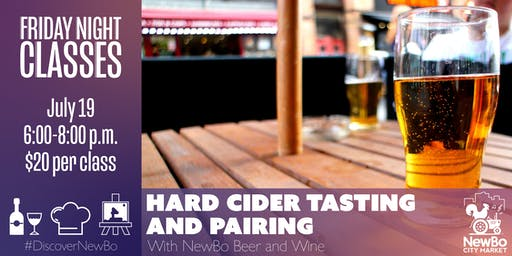 Hard Cider Tasting and Pairing with NewBo Beer and Wine