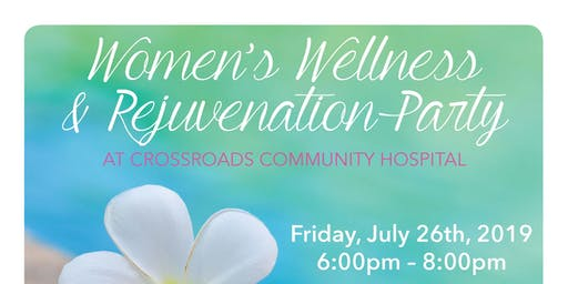 Crossroads Women's Wellness Party - Friday