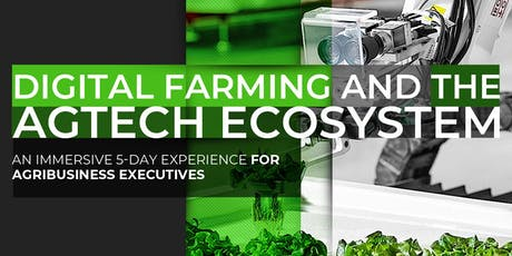 Digital Farming and AgTech Ecosystem   April Program tickets
