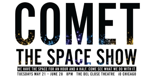 The Space Show w/ Comet, The Harold Team DIG