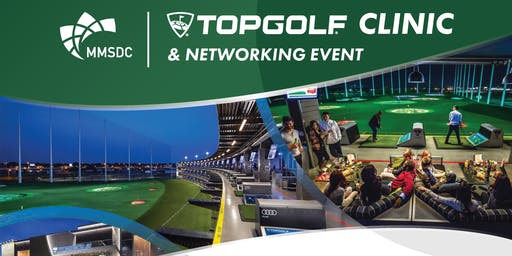 MMSDC TopGolf Clinic & Networking Event III - July 22nd