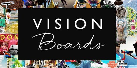 Vision Board Class~August 3, 2019 tickets