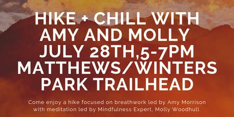 Hike + Chill with Amy & Molly  tickets