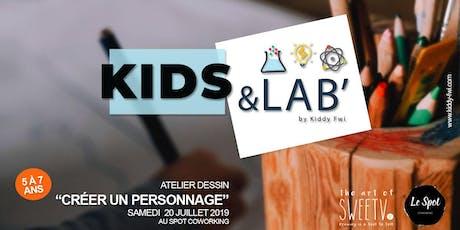 """Kids & Lab', le rendez-vous fun et créatif -  Atelier Dessin """"Crée ton personnage""""  billets"""