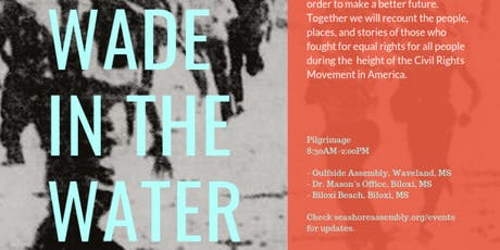 Wade In The Water: A Pilgrimage of Reconciliation tickets