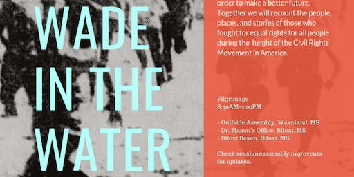Wade In The Water: A Pilgrimage of Reconciliation
