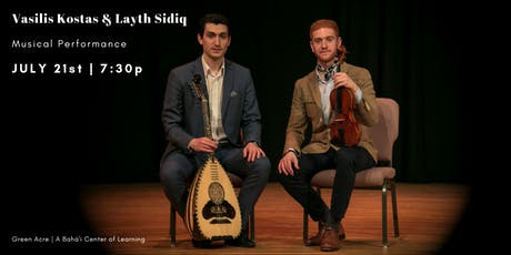 Musical Performance - Vasilis Kostas & Layth Sidiq (Free Event) tickets