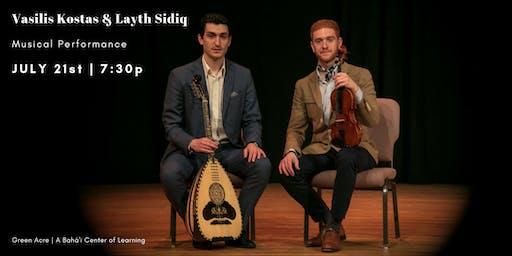 Musical Performance - Vasilis Kostas & Layth Sidiq (Free Event)