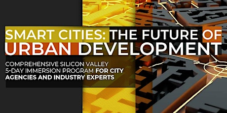 Smart Cities: The Future Of Urban Development | July Program tickets