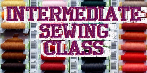 Intermediate Sewing 4 part Class