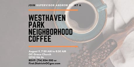 Westhaven Park Neighborhood Coffee with Supervisor Andrew Do tickets