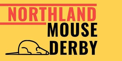 The Northland Mouse Derby