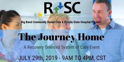 "The Journey Home: ""A Recovery Oriented System of Care Event"""