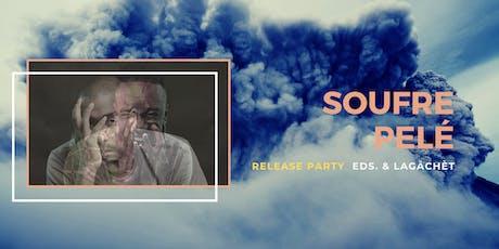 """Release party et Talk """" SOUFRE PELÉ"""" billets"""