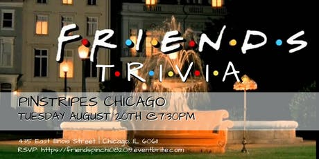 Friends Trivia at Pinstripes Chicago tickets