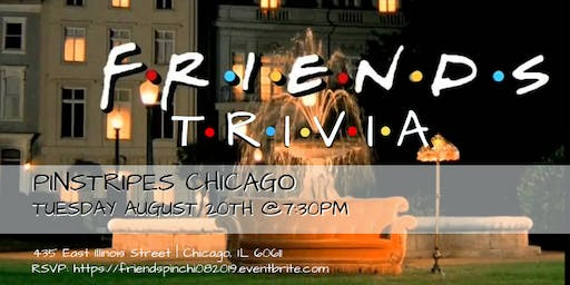Friends Trivia at Pinstripes Chicago