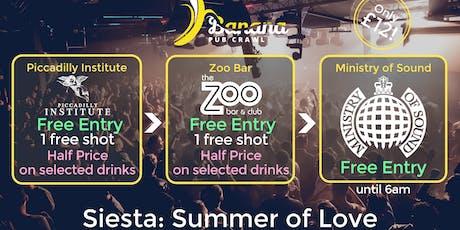 Banana Pub Crawl - Ministry of Sound - Siesta: Summer of Love tickets