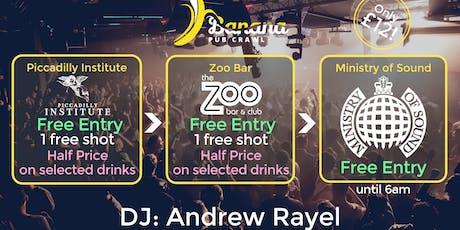 Copy of Banana Pub Crawl - Ministry of Sound - Andrew Rayel tickets