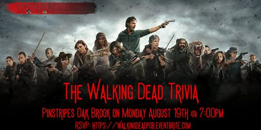 The Walking Dead Trivia at Pinstripes Oak Brook