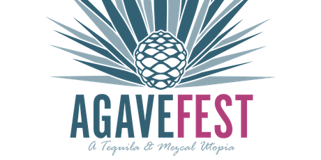Agave Trail 2019 - A Tequila and Mezcal Utopia tickets