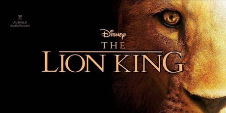 """Lion King the Movie with Consecrated """"King"""" Productions Fundraiser tickets"""