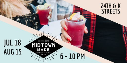 Third Thursday at 24th & K: Midtown Made