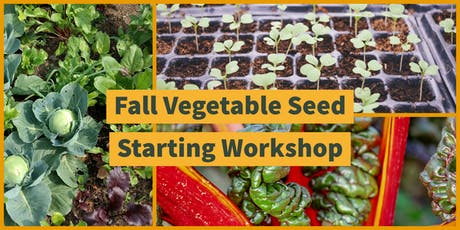 Fall Vegetable Seed Starting Workshop tickets