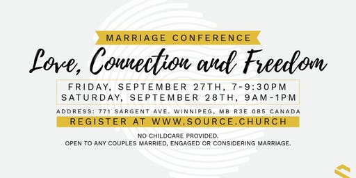Love, Connection & Freedom MARRIAGE Conference