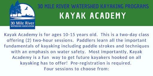 Kayak Academy    JULY 30 & AUG 1    10 AM-12 PM    WAYNE MILL POND/POCASSET