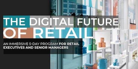 The Digital Future of Retail | Executive Program | April tickets