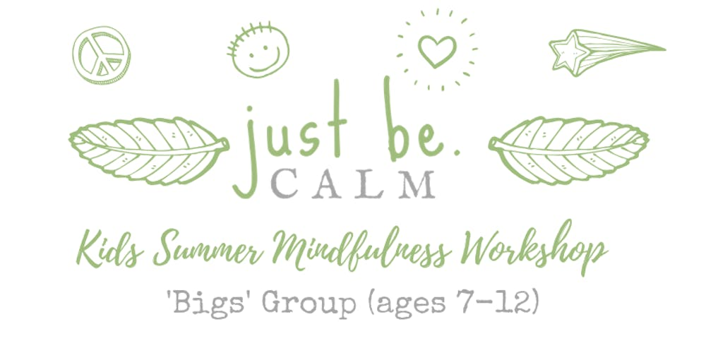 Big Kids Mindfulness & Meditation Summer Workshop (ages 7-12)