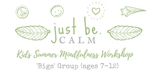 Big Kids Mindfulness & Meditation Summer Workshop (ages 7-12)