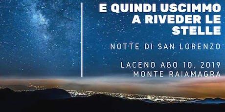 E quindi uscimmo a riveder le stelle - Notte di San Lorenzo biglietti