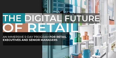The Digital Future of Retail | Executive Program | October tickets