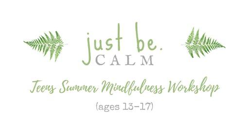 Teens Mindfulness & Meditation Summer Workshop (ages 13-17)