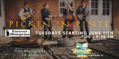Pickin' N Pints - Tuesday Bluegrass & Pint Night
